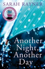 Another Night, Another Day ebook by Sarah Rayner