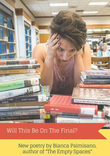 Will This Be On The Final? ebook by Bianca Palmisano