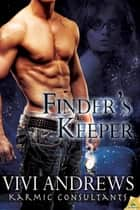 Finder's Keeper ebook by Vivi Andrews
