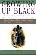 Growing Up Black ebook by Jay David