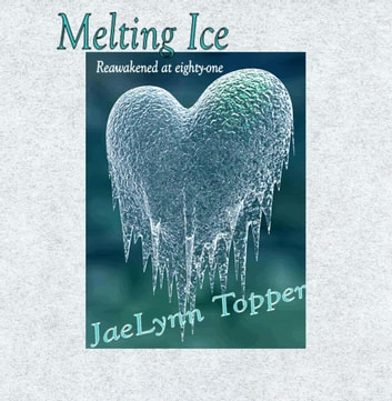 Melting Ice ebook by JaeLynn Topper