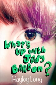 What's Up With Jody Barton? ebook by Hayley Long