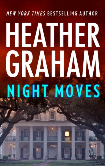 Night Moves ebook by Heather Graham
