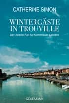 Wintergäste in Trouville ebook by Catherine Simon