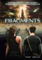 Fragments (Partials, Book 2) ebook by