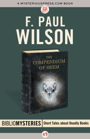 The Compendium of Srem ebook by F. P Wilson
