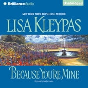 Because You're Mine audiobook by Lisa Kleypas