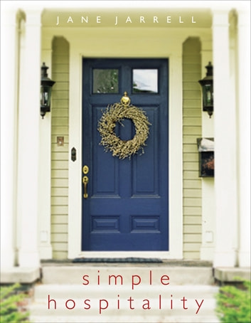 Simple Hospitality ebook by Jane Jarrell