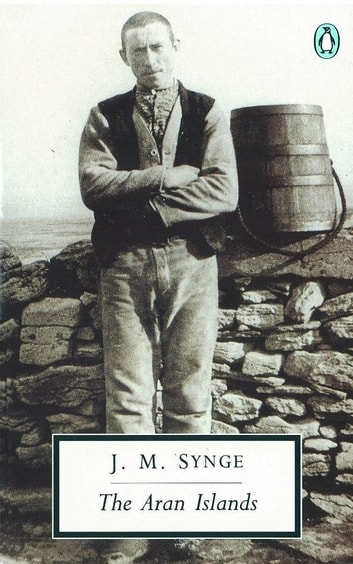 The Aran Islands ebook by J.M. Synge