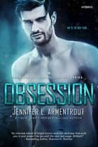 Obsession ebook by Jennifer L. Armentrout