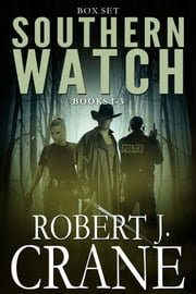 The Southern Watch Series, Books 1-3: Called, Depths and Corrupted ebook by Robert J. Crane