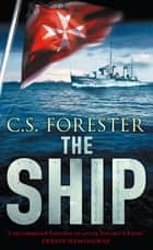 The Ship ebook by C.S. Forester