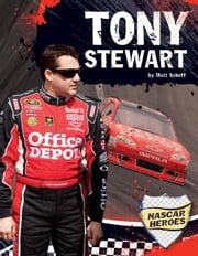 Tony Stewart ebook by Scheff, Matt