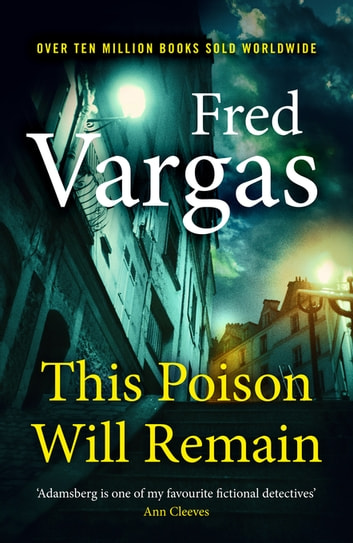 This Poison Will Remain ebook by Fred Vargas