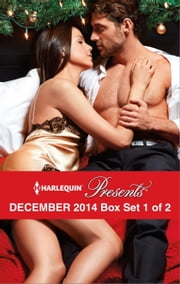 Harlequin Presents December 2014 - Box Set 1 of 2 - Christmas in Da Conti's Bed\Heiress's Defiance\A Rule Worth Breaking\The Magnate's Manifesto ebook by Sharon Kendrick, Lynn Raye Harris, Maggie Cox,...