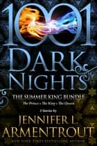 The Summer King Bundle: 3 Stories by Jennifer L. Armentrout ebook by Jennifer L. Armentrout