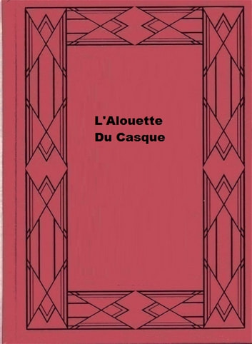L'Alouette Du Casque ebook by Eugène Sue