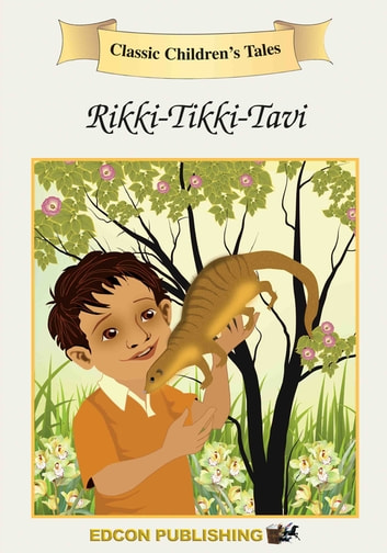 Rikki-Tikki-Tavi - Classic Children's Tales ebook by Imperial Players