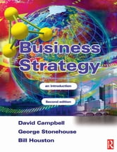 Business Strategy ebook by George Stonehouse,Bill Houston