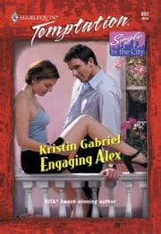 Engaging Alex ebook by Kristin Gabriel