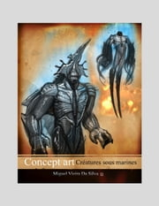 concept art créatures sous marines ebook by Kobo.Web.Store.Products.Fields.ContributorFieldViewModel
