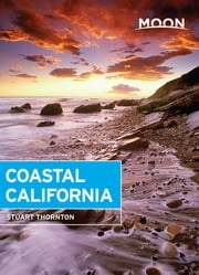 Moon Coastal California ebook by Stuart Thornton