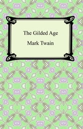 The Gilded Age ebook by Mark Twain