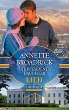 The President's Daughter ebook by Annette Broadrick