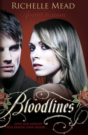 Bloodlines (book 1) ebook by Richelle Mead