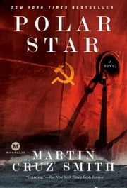 Polar Star - A Novel ebook by Martin Cruz Smith
