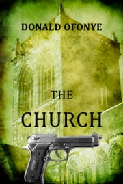 The Church ebook by Donald Ofonye