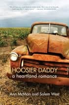 Hoosier Daddy - A Heartland Romance ebook by Ann McMan, Salem West