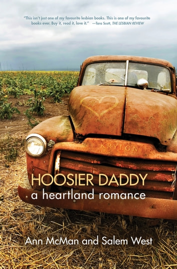 Hoosier Daddy - A Heartland Romance ebook by Ann McMan,Salem West