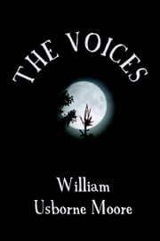 The Voices ebook by William Usborne Moore