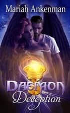 Daemon Deception ebook by Mariah  Ankenman