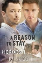 A Reason To Stay ebook by