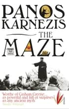 The Maze ebook by Panos Karnezis