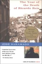 The Year of the Death of Ricardo Reis ebook by José Saramago