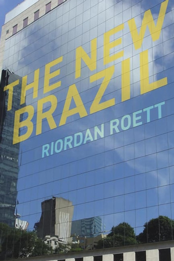 The New Brazil ebook by Riordan Roett