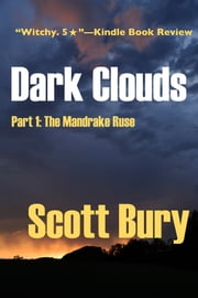 Dark Clouds ebook by Scott Bury