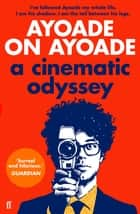 Ayoade on Ayoade ebook by Richard Ayoade