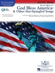 God Bless America & Other Star-Spangled Songs (Songbook) - for Alto Sax ebook by Hal Leonard Corp.