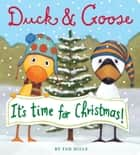 Duck & Goose, It's Time for Christmas! ebook by Tad Hills, Tad Hills