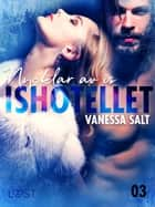 Ishotellet 3: Nycklar av is ebook by Vanessa Salt
