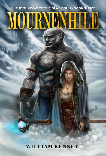 Mournenhile ebook by William Kenney