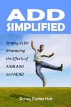 ADD Simplified ebook by Sidney Parker Holt