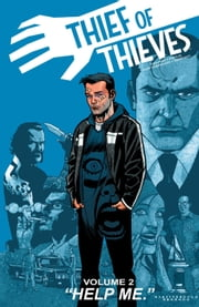 Thief of Thieves Vol. 2 ebook by Robert Kirkman,James Asmus,Shawn Martinbrough,Felix Serrano