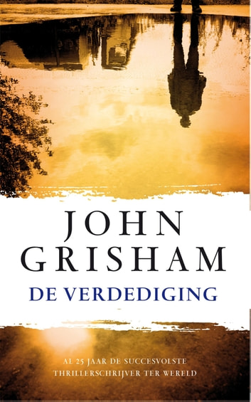 De verdediging ebook by John Grisham