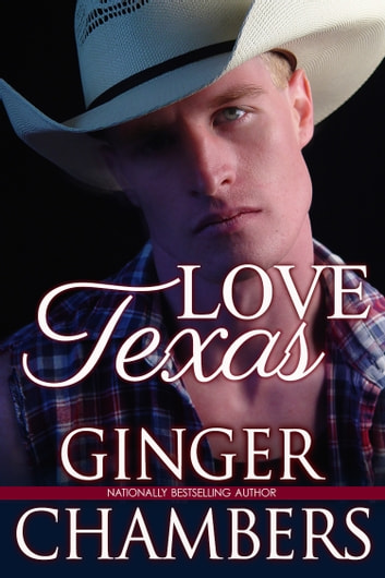 Love, Texas ebook by Ginger Chambers