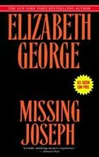 Missing Joseph ebook by Elizabeth George